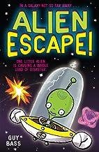 Alien escape! by Guy Bass