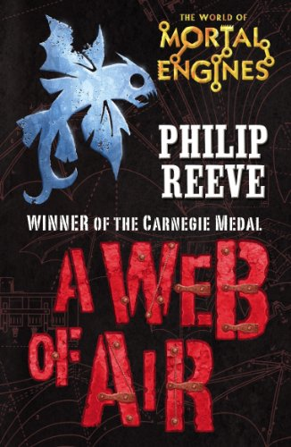 Cover of A Web of Air by Philip Reeve
