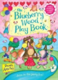Apperley, Dawn: The Blueberry Wood Play Book