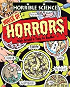 House of Horrors (Horrible Science) by Nick…