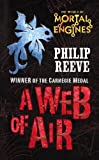 Reeve, Philip: A Web of Air