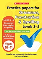 Grammar, Punctuation and Spelling Levels 3-5…