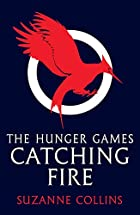 The Hunger Games : Catching Fire by Suzanne…