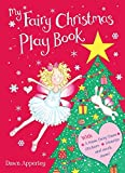 Apperley, Dawn: My Fairy Christmas Play Book