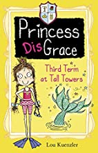 Third Term at Tall Towers (Princess…