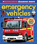Emergency Vehicles (Discover More) by…
