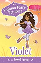 Violet in Jewel Forest (Fashion Fairy…
