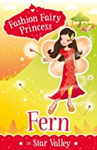 Fern in Star Valley (Fashion Fairy Princess)…