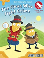 The Fleas Who Fight Crime (Little Red Robin)…