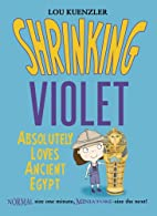 Shrinking Violet Absolutely Loves Ancient…