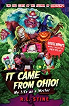 It Came from Ohio: My Life as a Writer…