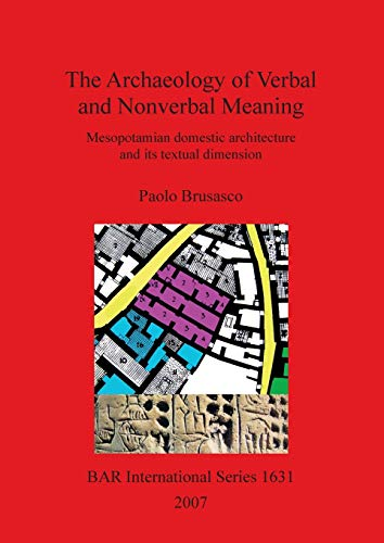the-archaeology-of-verbal-and-nonverbal-meaning-bar-international-series