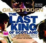 Foden, Giles: The Last King of Scotland