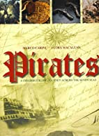 Pirates: A Swashbuckling Journey Across the…