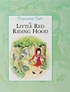 Treasured Tales Little Red Riding Hood by…
