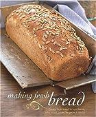 Making Fresh Bread