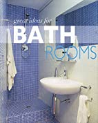 Great Ideas for Bathrooms by Parragon…