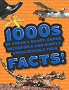 1000s of freaky, scary, gross, incredible…