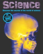 Discover the Secrets of the World of Science