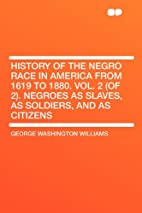 History of the Negro Race in America from…