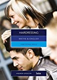Spencer, Andrew: Maths and English for Hairdressing: Functional Skills
