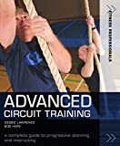 Lawrence, Debbie: Advanced Circuit Training: A complete guide to progressive planning and Instructing