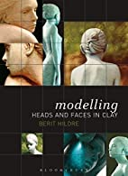 Modelling Heads and Faces in Clay by Berit…
