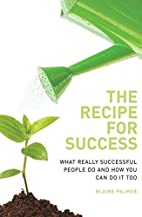 Recipe for Success by Baire Palmer