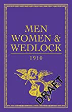 Men, Women and Wedlock by Celt