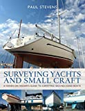 Stevens, Paul: Surveying Yachts and Small Craft
