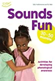Beswick, Clare: Sounds Fun (30-50 Months)