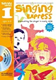 Sanderson, Ana: Singing Express 1: Complete Singing Scheme for Primary Class Teachers
