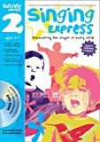 Sanderson, Ana: Singing Express 2: Complete Singing Scheme for Primary Class Teachers