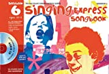 Sanderson, Ana: Singing Express Songbook 6: All the Songs from Singing Express 6