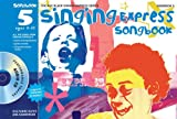 Sanderson, Ana: Singing Express Songbook 5: All the Songs from Singing Express 5