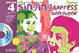 Sanderson, Ana: Singing Express Songbook 4: All the Songs from Singing Express 4