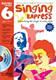 Sanderson, Ana: Singing Express 6: Site Licence: Complete Singing Scheme for Primary Class Teachers