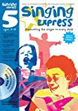 Sanderson, Ana: Singing Express 5: Site Licence: Complete Singing Scheme for Primary Class Teachers