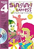 Sanderson, Ana: Singing Express 4: Complete Singing Scheme for Primary Class Teachers