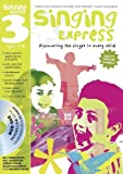Sanderson, Ana: Singing Express 3: Complete Singing Scheme for Primary Class Teachers