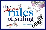 Crawford, James: The Unofficial Rules of Sailing