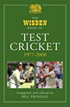 The Wisden Book of Test Cricket: v. 2…