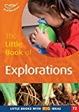 Featherstone, Sally: The Little Book of Explorations: Little Books with Big Ideas