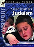 A Journey Through Life in Judaism. Jane A.C.…