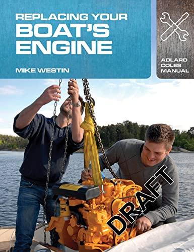 replacing-your-boats-engine-adlard-coles-manuals