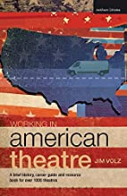 Working in American Theatre: A Brief…