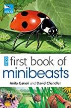 RSPB First Book of Minibeasts by Anita&hellip;