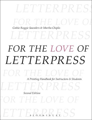 for-the-love-of-letterpress-a-printing-handbook-for-instructors-and-students