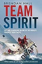 Team Spirit: Life and leadership on one of…