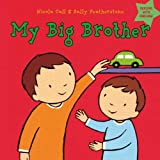 Featherstone, Sally: My Big Brother: Dealing with Feelings